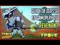 TROVE - Guide De Classe Du Revenant : Stat Gemme Gameplay Et Let's Play