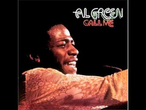 Al green call me come back home