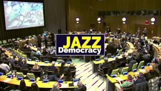 Dimitri Vassilakis Jazz Democracy at the United Nations Trailer intro