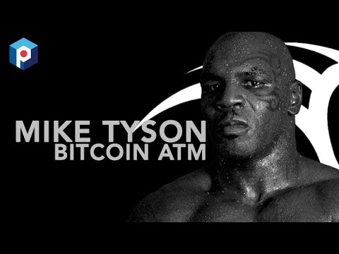 Mike Tyson Bitcoin ATM | Bitcoin News | TheProtocol.TV