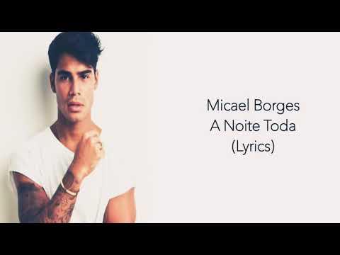 Micael - A Noite Toda (Lyrics)