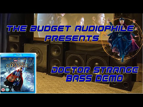 The Budget Audiophile Presents: Doctor Strange!  Bass that SHAKES my house!