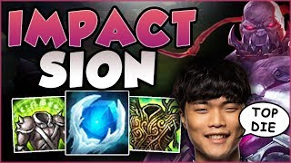 MAKE TOP DIE WITH EASE USING IMPACT'S SION BUILD! SION SEASON 8 TOP GAMEPLAY! - League of Legends