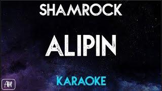 Shamrock - Alipin (Karaoke/Instrumental)