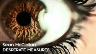 Sean McClellan - Desperate Measures