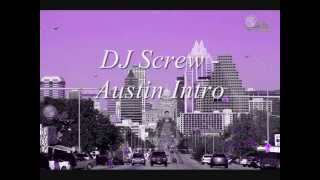 DJ Screw - Austin Texas Intro