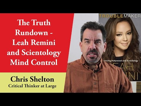 The Truth Rundown - Leah Remini and Scientology Mind Control