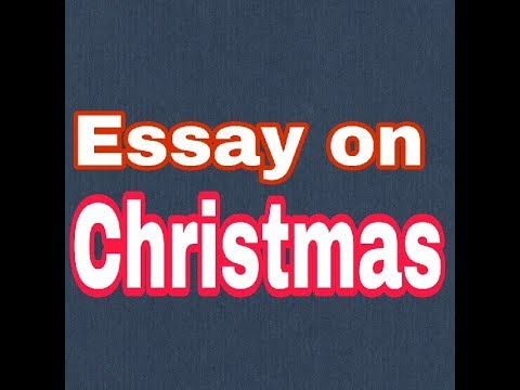 essay on christmas english for kids  youtube essay on christmas english for kids