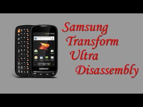 Samsung Transform Ultra Disassembly