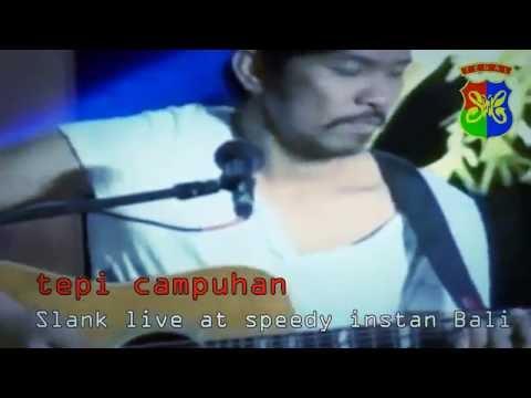 Tepi Campuhan - Slank unplugged