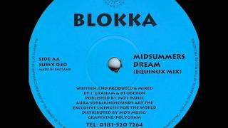Blokka - Midsummers Dream (Equinox Mix)