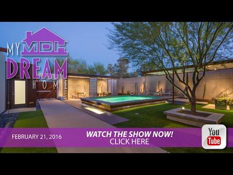 My Dream Home February 21, 2016