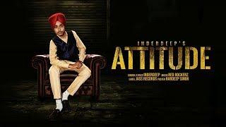 Attitude   ( Full Song)   Inderdeep   New Punjabi Songs 2019   Latest Punjabi Songs 2019