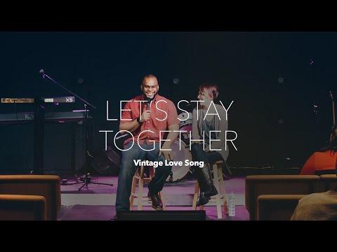Lets Stay Together, Vintage Love Song