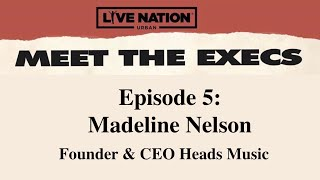 Live Nation Urban Presents - Meet the Execs - Episode 5: Madeline Nelson