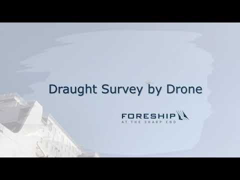 Foreship Draught Survey by Drone