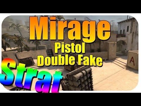 Mirage T Pistol Double Fake (Strategy)