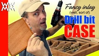 Make A Drill Bit Storage Case. Organize Your Wood Shop With This Fun Project.