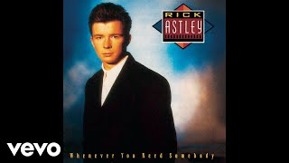 Rick Astley - It Would Take a Strong Strong Man (Official Audio)