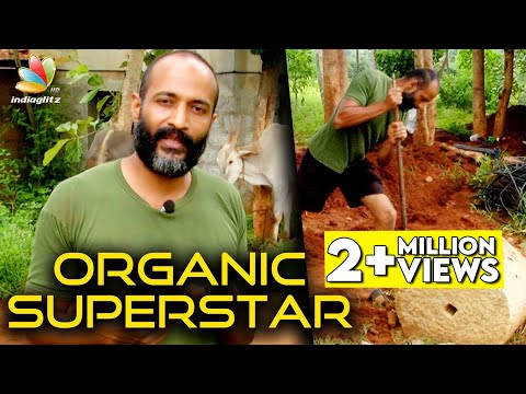 The TRUE Superstar : Watch & you'll agree! | Kishore Interview, Organic Farming
