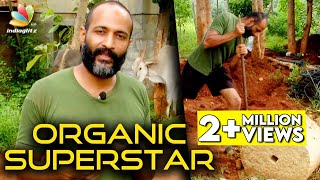 The TRUE Superstar  Watch  youll agree  Kishore Interview Organic Farming