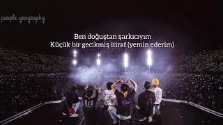 BTS (방탄소년단) Born Singer Türkçe lyrics