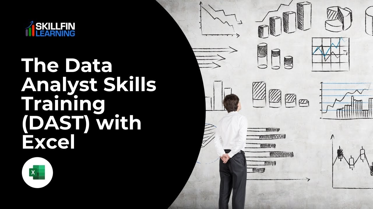 Overview of The Data Analyst Skills Training (DAST) with Excel course