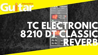 TC Electronic 8210 DT Classic Reverb | Review