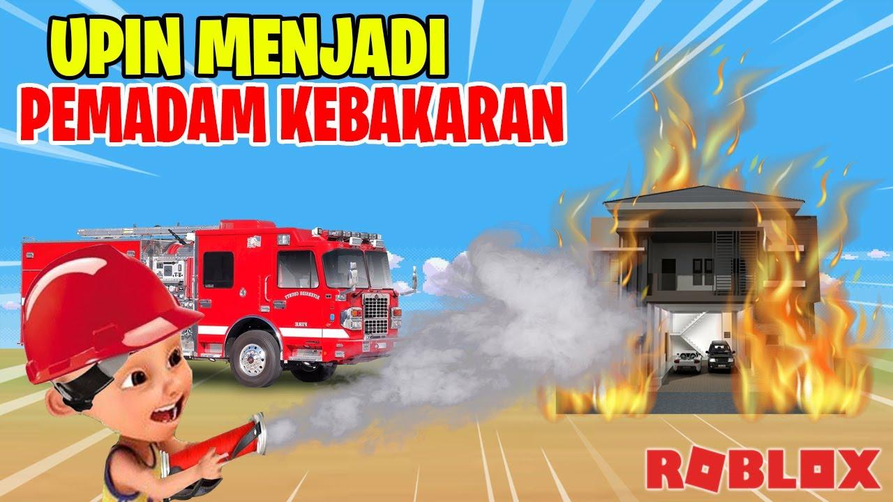 Download UPIN JADI PEMADAM KEBAKARAN MENYELAMATKAN WARGA, IPIN SENANG ! ROBLOX Lucu Upin Ipin