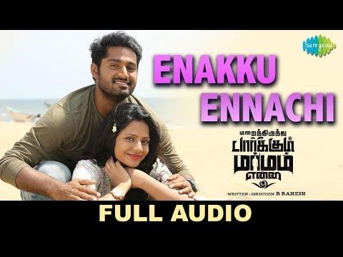 Enakku Ennachi - Full Audio   Marainthirunthu Paarkum Marmam Enna   Dhruvva, Aishwarya Dutta   Achu