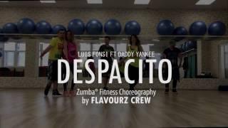 despacito luis fonsi ft daddy yankee zumba choreo by flavourz crew
