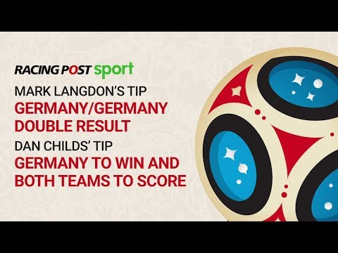 Racing Post World Cup Preview: Germany v Sweden