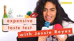 Singer Jessie Reyez DESTROYED The Famous Water Test | Expensive Taste Test | Cosmopolitan