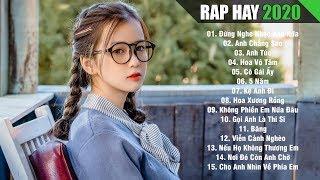 RAP HAY 2020 - Top 50 Bài Nhạc Rap Hay Nhất Hiện Nay Của KAWAIIBI Gây Nghiện Cho Người Thất Tình