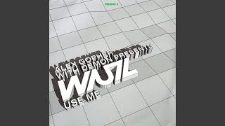 Use Me (extended Version)