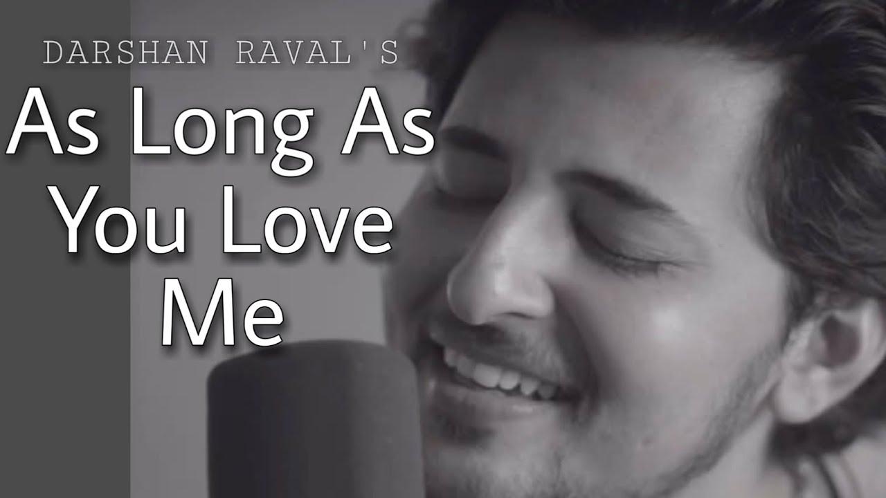 Darshan Raval - As Long As You Love Me | DipZip - YouTube