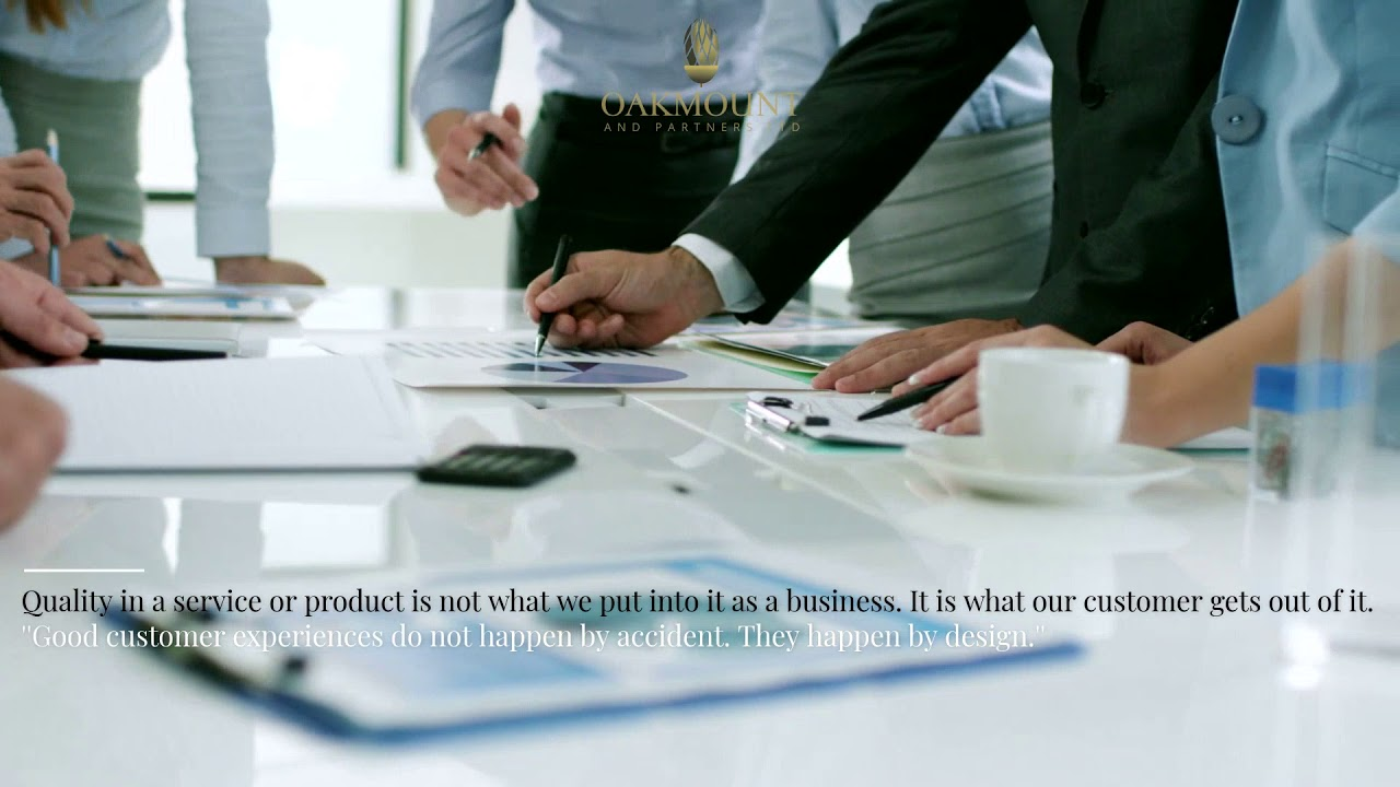 Oakmount and Partners Ltd. With Us, You're In Good Hands...