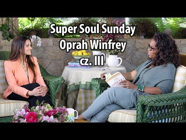 03 - Super Soul Sunday, Oprah Winfrey (PL)