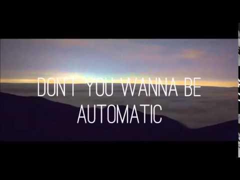 Automatic - Don Broco lyrics
