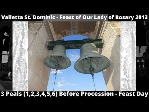 Valletta Porto Salvo & St. Dominic - Feast Our Lady of Rosary 2013 - 3 Peals - 6 Bells / 31