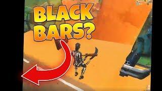 Black Bars in Fortnite...?