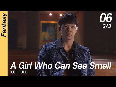 [CC/FULL] A Girl Who Can See Smell EP06 (2/3) | 냄새를보는소녀