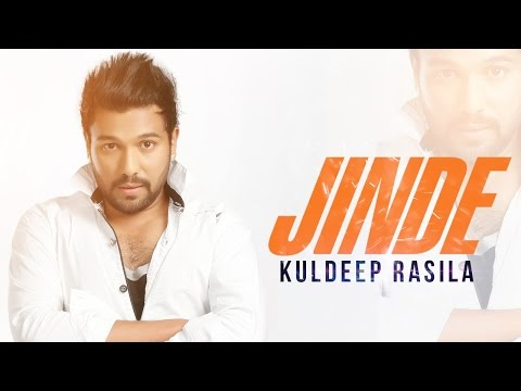 New Punjabi Songs 2014   Jinde   Kuldeep Rasila   Latest New Punjabi Songs 2014