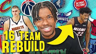 I REBUILT 16 NBA TEAMS... at the same time