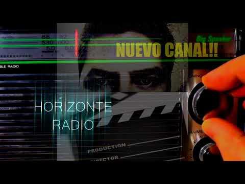 NUEVO CANAL HORIZONTE RADIO VISITALO Y SUCRIBETE!