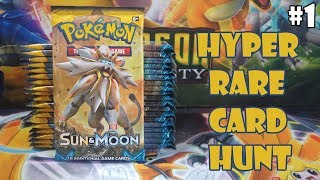 Hyper Rare Card Hunt - Sun and Moon Booster Pack Opening - Part 1
