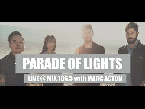Parade of Lights LIVE @ Mix 106.5 with Marc Acton