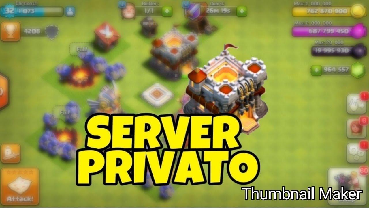 Scaricare server privato clash of clans