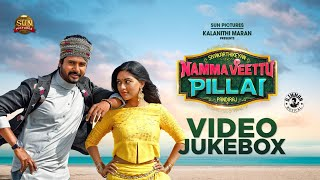 Namma Veettu Pillai - Back to back Video Songs | Sivakarthikeyan | D.Imman | Pandiraj | 4K