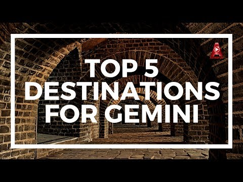 Top 5 Travel Destinations For Gemini